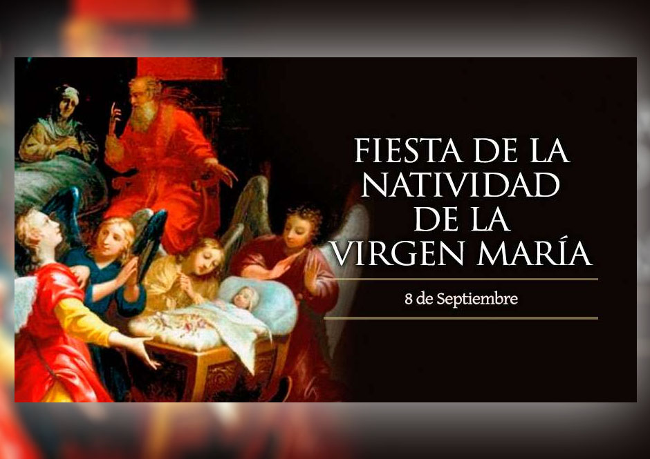 [ TEXTO, AUDIO y VIDEO ] Natividad de la Santísima Virgen María