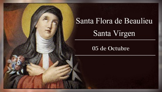 [ TEXTO, AUDIO y VIDEO ] el Santo del día. Santa Flora de Beaulie, Virgen