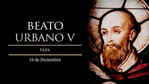 [ TEXTO, AUDIO y VIDEO ] Santo del día – Beato Urbano V, Papa y defensor de la iglesia