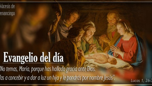 TEXTO, AUDIO Y VIDEO – Evangelio 24 de Diciembre 2017
