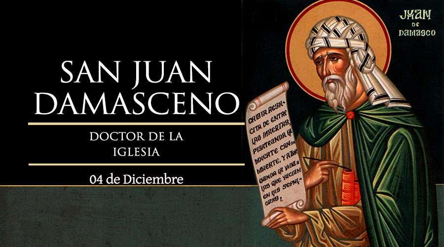 [ TEXTO, AUDIO y VIDEO ] Santo del día – San Juan Damasceno