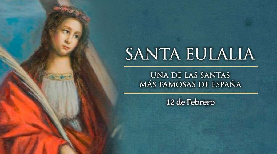 [ TEXTO, AUDIO y VIDEO ] Santo del día – Santa Eulalia de Merida