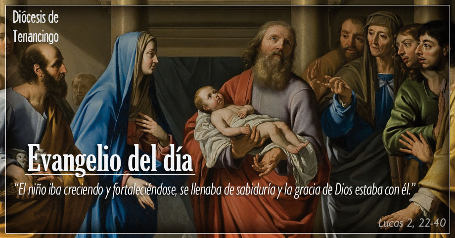 TEXTO, AUDIO Y VIDEO – Evangelio 02 de Febrero 2018