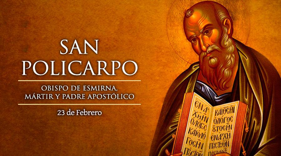 [ TEXTO, AUDIO y VIDEO ] Santo del día – San Policarpo