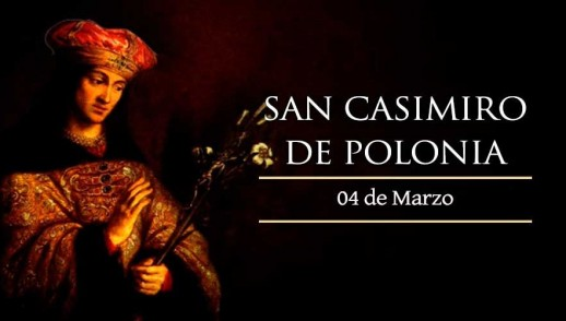 [ TEXTO, AUDIO y VIDEO ] Santo del día – San Casimiro de Polonia