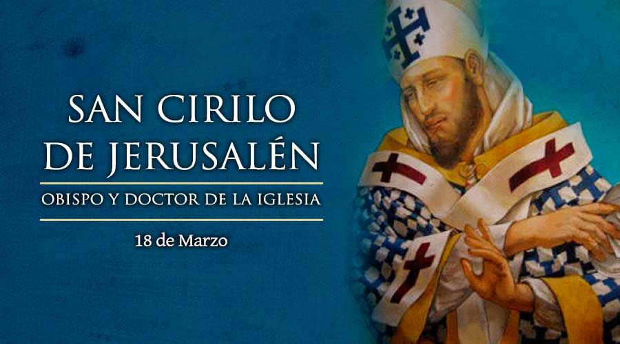 [ TEXTO, AUDIO y VIDEO ] Santo del día – San Cirilo de Jerusalén