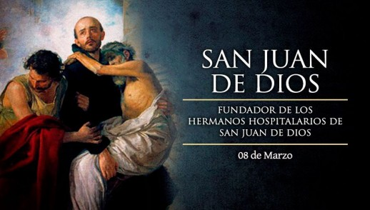 [ TEXTO, AUDIO y VIDEO ] Santo del día – San Juan de Dios
