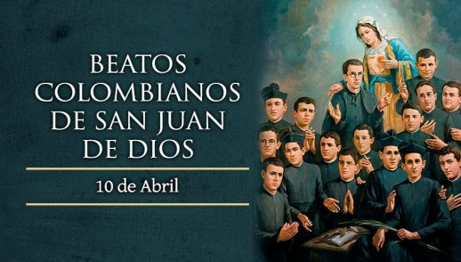 [ TEXTO, AUDIO y VIDEO ] Santo del día – Beatos Colombianos de San Juan de Dios